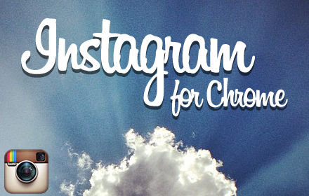 Instagram for Chrome: легкое и элегантное приложение для просмотра изображений из Instagram