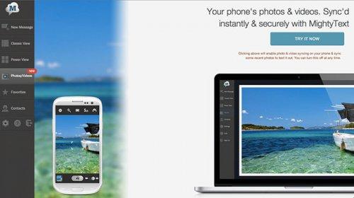В MightyText появилась поддержка синхронизации фото и видео