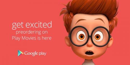В Google Play теперь можно оформлять предварительные заказы на фильмы